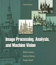Image Processing, Analysis, and Machine Vision by Sonka, Milan, Hlavac, Vaclav,