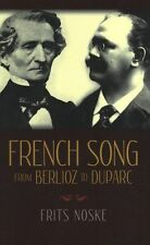 Frits Noske Rita Benton French Song From Berlioz To Duparc Reference Music Book