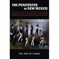 The Penitentes of New Mexico