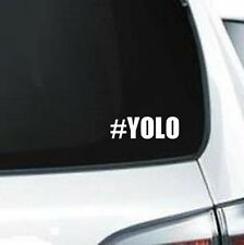 B188 #YOLO You Only Live Once vinyl decal car truck van suv