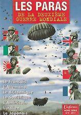 LES PARAS DE LA DEUXIÈME GUERRE MONDIALE/GAZETTE DES UNIFORMES HORS SÉRIE N°9