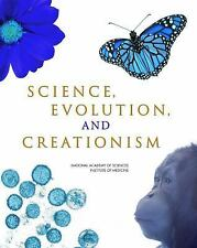 Science, Evolution, and Creationism, Institute of Medicine, National Academy of