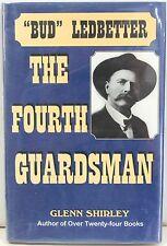 """The Fourth Guardsman: James Franklin """"Bud"""" Ledbetter (1852-1937)"""