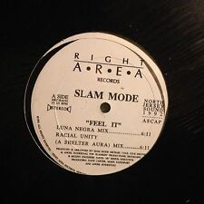 SLAM MODE - Feel It - Vinile 12 Mix - 1992 Right Area USA
