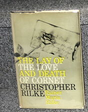 THE LAY OF THE LOVE AND DEATH OF CORNET CHRISTOPHER RILKE BY RAINER MARIA RILKE