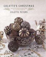 Colette's Christmas: Spectacular Holiday Cookies, Cakes, Pies and Othe-ExLibrary