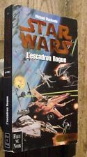 L'escadron rogue ,Star Wars,Fleuve Noir 50e anniversaire1999, Stackpole