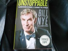 BILL NYE SIGNED Unstoppable : Harnessing Science to Change the World SCIENCE GUY