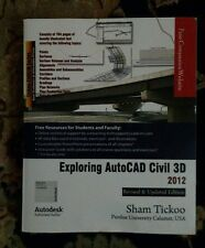 Exploring autocad civil 3d 2012, Sham Tickoo (collage text book)