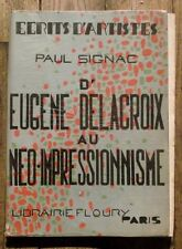 D'Eugene Delacroix au neo impressionnisme,PAul Signac, Floury, 1939