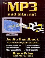 The Mp3 and Internet Audio Handbook: Your Guide to the Digital Music Revolution
