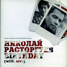 Nikolay Rastorguev: Birthday (With Love) cover versions of the Beatles songs NEW