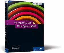 Getting Started with Web Dynpro ABAP: An Introduction, Schwaiger, Roland, Ofenlo
