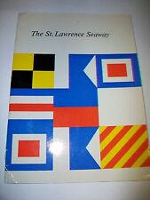 The St. Lawrence Seaway published for Department of External Affairs 1960
