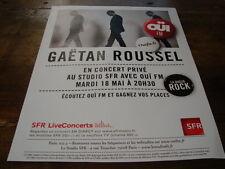 GAETAN ROUSSEL - PUBLICITE CONCERT PRIVE OUI FM !!!!!!!