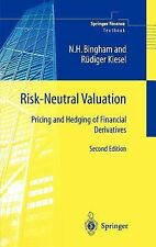 Springer Finance: Risk-Neutral Valuation : Pricing and Hedging of Financial...