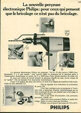 """Publicité Ancienne """" Outil Perceuse électronique PHILIPS 1971 (  P. 31 )"""