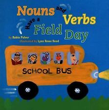 Nouns And Verbs Have a Field Day, Robin Pulver, Good Condition, Book