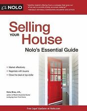Selling Your House : Nolo's Essential Guide by Ilona Bray and Alayna...