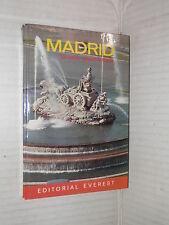 MADRID Lorenzo Lopez Sancho Everest 1971 spagnolo libro viaggi manuale corso di