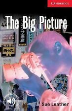 Cambridge English Readers Ser.: The Big Picture : Level 1 by Sue Leather...