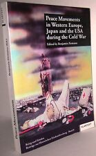 Peace Movements in Western Europe, Japan and the USA during the Cold War book