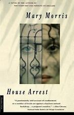 House Arrest Morris, Mary Paperback