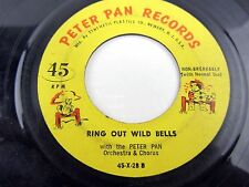 """RING OUT WILD BELLS / I SAW MOMMY KISSING SANTA CLAUS  45X-28 45 Record 7"""""""