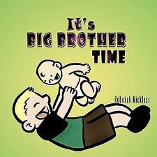 It's Big Brother Time