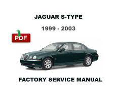 1999 2000 2001 2002 2003 JAGUAR S TYPE ULTIMATE WORKSHOP SERVICE REPAIR MANUAL