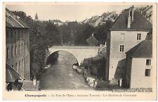 CPA 39 - CHAMPAGNOLE (Jura) - Le Pont de l'Epée - Ancienne Tannerie - Moulins
