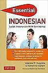 Essential Indonesian: Speak Indonesian with Confidence! (Self-Study Guide and In