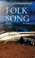 NEW - Folk Song (Contemporary Writers) by Xiao, Li