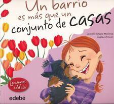 Un Barrio Es M�s Que un Conjunto de Casas by Jennifer Moore-Maillinos (2014,...