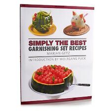 Simply The Best Garnishing Set Recipes Book By Marian Getz Intro Wolfgang Puck