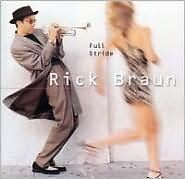 Full Stride - Braun, Rick - CD New Sealed