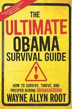 Book - Wayne Allyn Root - The Ultimate Obama Survival Guide : How to Survive