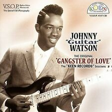 `Watson, Johnny ``Guitar```-`The Original ``Gangster Of Love`` - The Keen CD NEW
