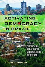 ND Kellogg Inst Int'l Studies: Activating Democracy in Brazil : Popular...