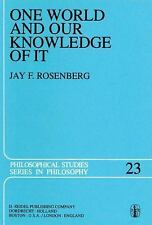 One World and Our Knowledge of It: The Problematic of Realism in Post-Kantian Pe