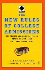 The New Rules of College Admissions: Ten Former Admissions Officers Reveal Wha..
