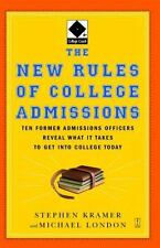 The New Rules of College Admissions: Ten Former Admissions Officers Reveal What