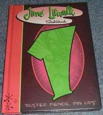 JIME LITWALK Sketchbook One/1 BUSTED PENCIL PIN-UPS Presto Art 2007 VERY RARE HC