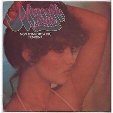MARCELLA BELLA - Non m'importa piu' - VINYL 45 GIRI