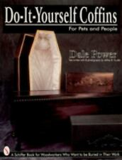 Do-It-Yourself Coffins for Pets and People by Dale Power with 200+ color photos