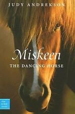Miskeen: The Dancing Horse (True Horse Stories)-ExLibrary