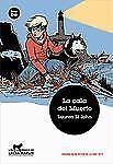La cala del Muerto (Jóvenes Lectores. Los misterios de Laura) (Spanish Edition),