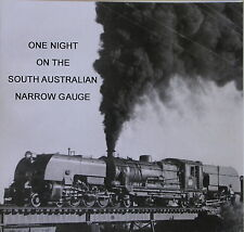 Train Sound CD One Night on the Sth Australian Narrow Gauge - post incl in Aust