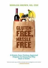 Gluten-Free, Hassle Free: A Simple, Sane, Dietician-Approved Program I-ExLibrary