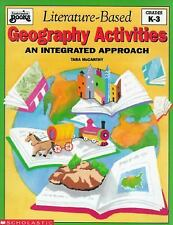 Literature Based Geography Activities: An Integrated Approach (Instructor Books